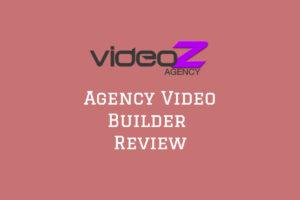 VideoZ Agency Review
